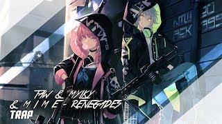 「TRAP」 Taw & Mylky & M I M E - Renegades