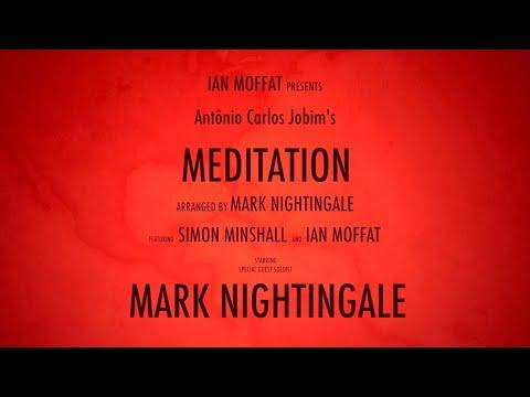 Meditation by Antônio Carlos Jobim. arr Mark Nightingale Mp3