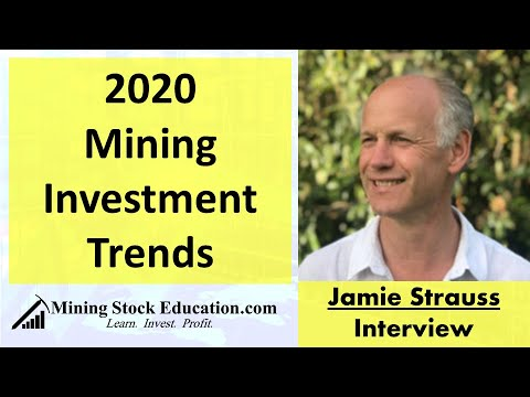 2020 Mining Investment Trends With Jamie Strauss