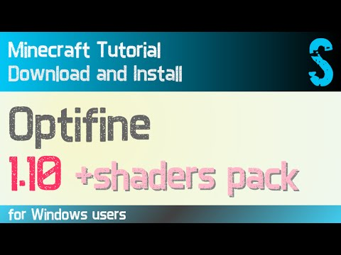OPTIFINE AND SHADERS 1.10 minecraft - how to download and install optifine with shaders [SEUS]