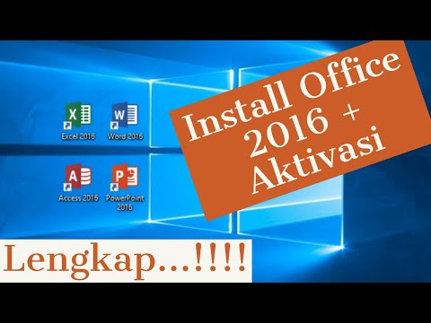 Cara Install Dan Aktivasi Microsoft Office 2016