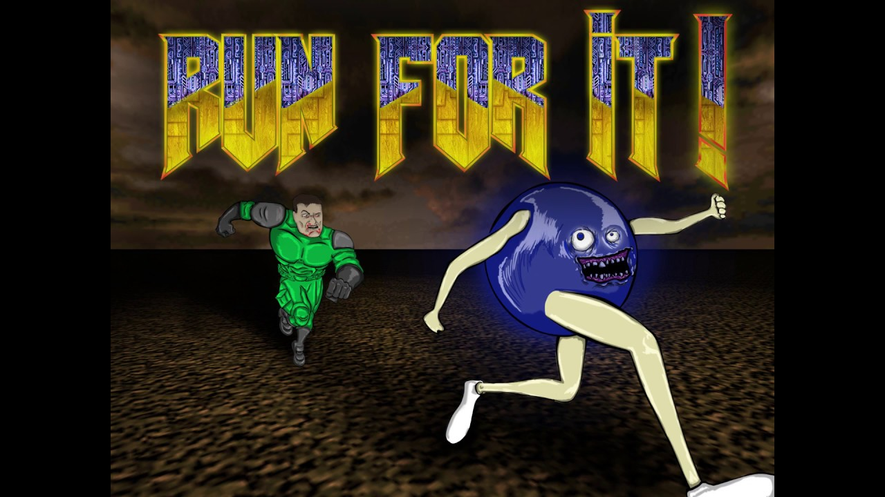RUN FOR IT!
