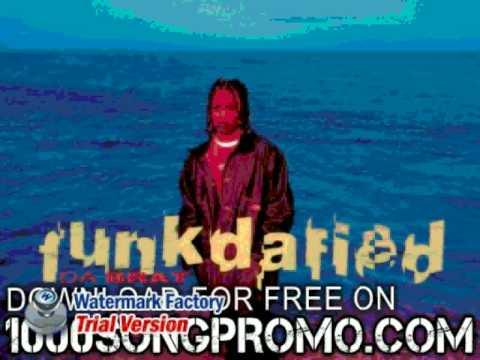 da brat - May Da Funk Be Wit 'cha - Funkdafied