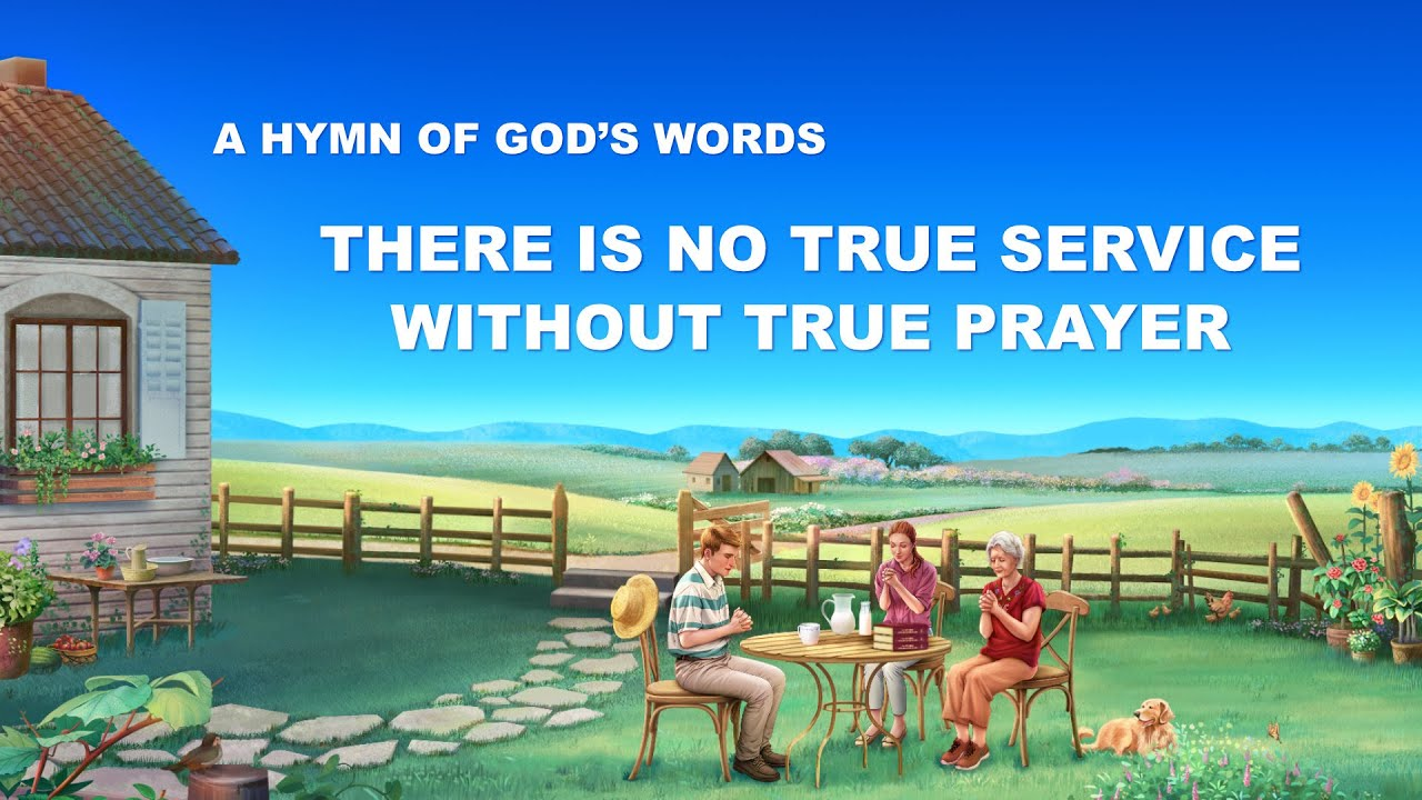 """""""There Is No True Service Without True Prayer""""   Christian Devotional Song"""
