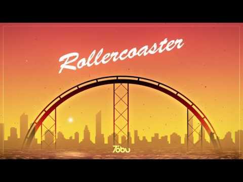 Tobu - Rollercoaster