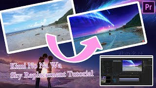 Download lagu Kimi No Na Wa Sky Replacement Tutorial (TikTok)