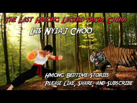 Lis Nyiaj Choo / The Last Hmong Legend From China