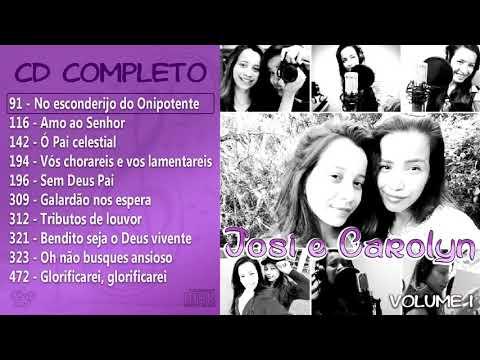 CD Volume 1 - Josi E Carolyn - Família Nogueira CCB
