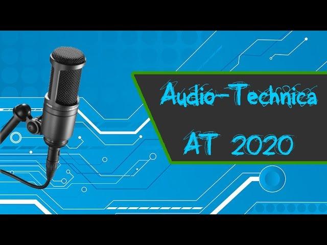 Audio-Technica AT2020 (Versión XLR) - Unboxing & Review en español