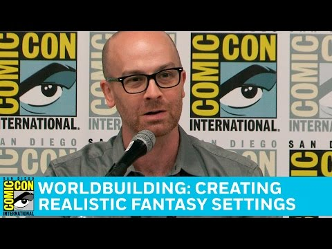Worldbuilding: Creating Realistic Fantasy Settings Full Panel | San Diego Comic-Con 2016