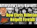 Capture de la vidéo How The Byrds Chris Hillman Illness Got Firefall Their First Record Contract