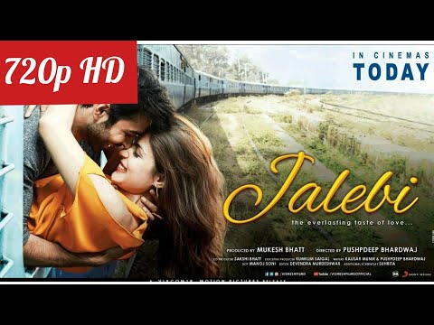 Jalebi Movie Download in HD 720p