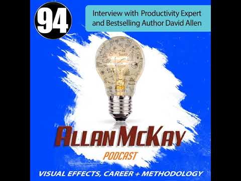 094 - Interview with Productivity Expert and Bestselling Author David Allen