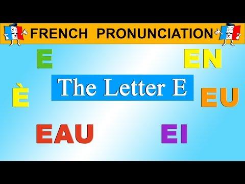 FRENCH PRONUNCIATION LESSON - E, É, È, EAU, EI, EN, ER, EU