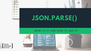 JavaScript JSON Parse Tutorial - What is it and how to use it?