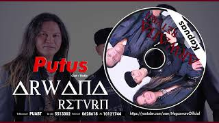 Arwana Return - Putus (Official Audio Video)