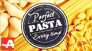 BEST TIPS FOR PERFECT PASTA | The Best of Everything