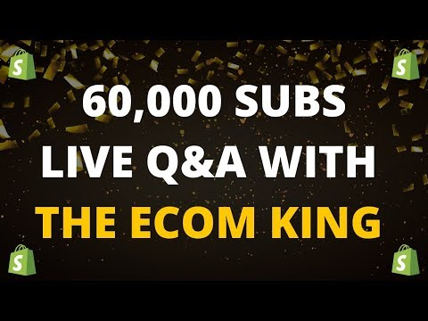 Dropshipping Q&A With THE ECOM KING | 60K SUBS 🎉 thumbnail