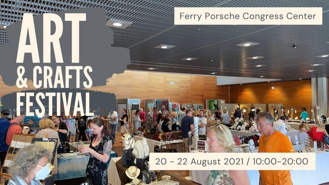 Das Art & Crafts Festival findet vom 20. bis 22. August 2021 im Ferry Porsche Congress Center