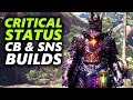CRITICAL STATUS CHARGE BLADE & SnS BUILDS - Zorah Y - Monster Hunter World