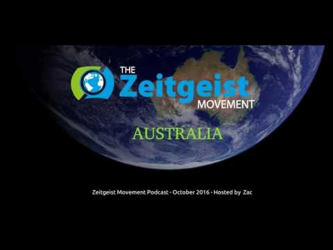 Zeitgeist Movement Australia - Podcast 6