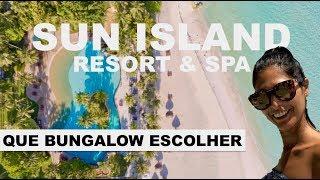 SUN ISLAND RESORT AND SPA   MALDIVAS   QUAL BUNGALOW ESCOLHER?