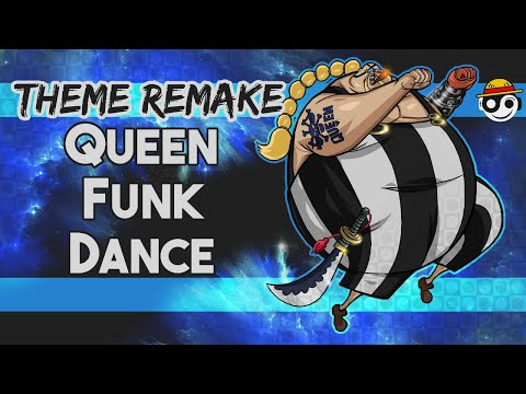 One Piece – QUEEN FUNK DANCE Theme | HQ Remake | [Styzmask]