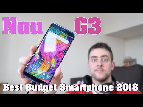 Nuu G3 Review - The Best Budget Smartphone Of 2018 So Far