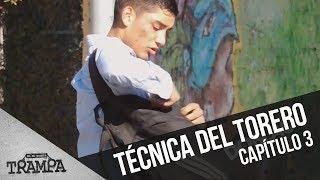 La técnica del torero | En su propia trampa | Temporada 2017