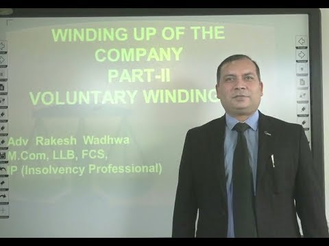 Winding up of Company-II as per Insolvency & Bankruptcy Code 2016: Voluntary Winding Up