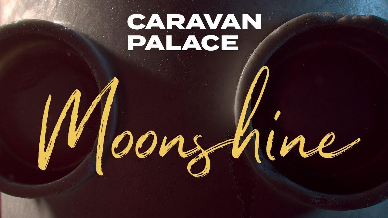Caravan Palace - Moonshine (Album audio)