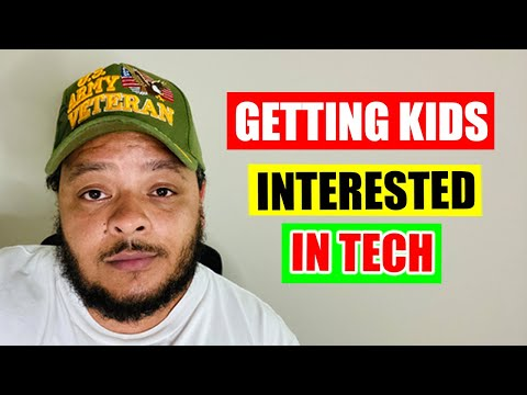 How to Get Your Kids Interested in Tech