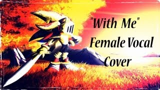 """With Me"" Female Lullaby Cover (Sonic and the Black Knight)"