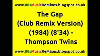 The Gap (Club Remix Version) - Thompson Twins   80s Club Mixes   80s Club Music   80s Dance Music