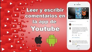 Como leer y escribir comentarios en la app Youtube (Android o iOS)