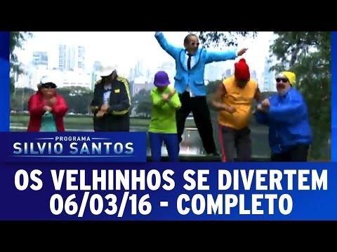 Os Velhinhos Se Divertem (06/03/16) - Completo