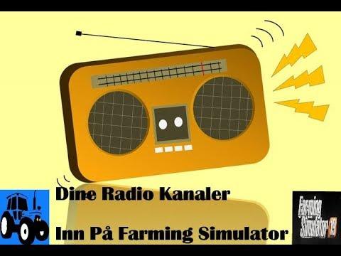 Hvordan Gjør Jeg Det Farming Simulator 2019 Norsk  Hvordan Får Jeg Norske Radio Kanaler inn i Farmin
