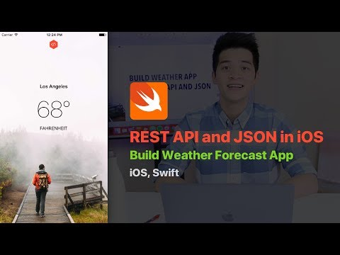 REST API and JSON in iOS: Build Weather App with REST API and Parse JSON in iOS