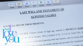 And I Love You So: Last will and testament