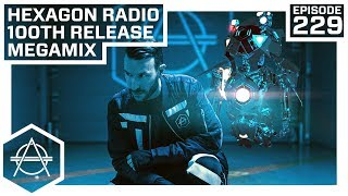 Hexagon Radio Episode 229 (100th Release Megamix) thumbnail