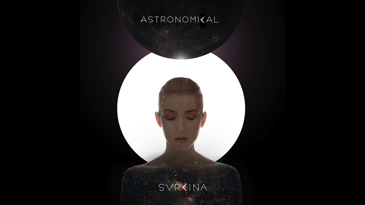 svrcina-astronomical-official-audio-svrcina