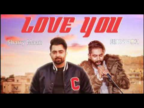 Love you (full video song) sharry maan