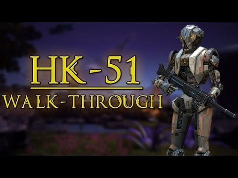 OSW :: Star Wars: The Old Republic - HK-51 Walk-Through & Quest Guide