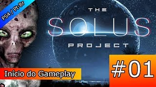 The Solus Project (PS4 / Pt-br): # 01 - Início do Gameplay
