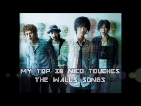 My Top 30 NICO Touches the Walls Songs