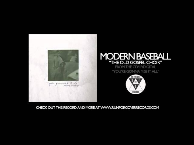 modern-baseball-the-old-gospel-choir-runforcovertube