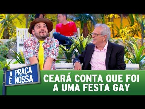 Ceará conta que foi a uma festa gay | A Praça é Nossa (17/08/17)