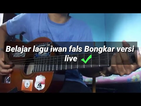 Belajar gitar - kunci gitar  Iwan Fals BONGKAR Versi Live
