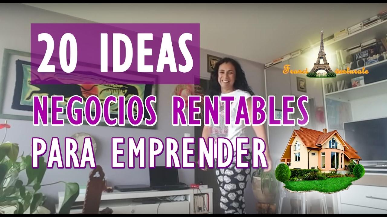 FRANCIA 20 IDEAS DE NEGOCIOS RENTABLES PARA EMPRENDER DESDE CASA