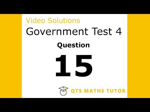 Test 4 Q15 –Numeracy Skills Government Test Model Solutions